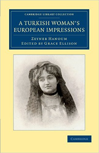A Turkish Woman's European Impressions