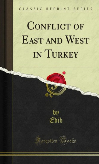 Conflicts of East and West in Turkey
