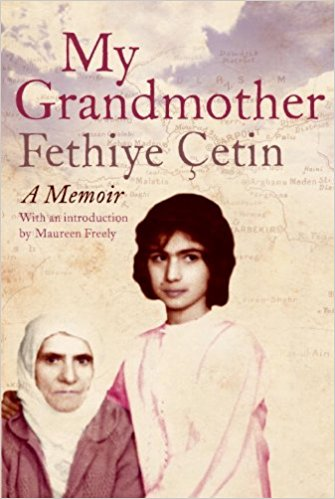 'My Grandmother' by Fetiye Çetin, translated by Maureen Freely