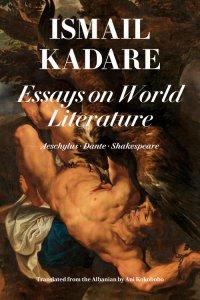 Essays+on+World+Literature,+by+Ismail+Kadare+-+9781632061744