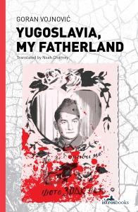 yugoslavia-my-fatherland NEW COVER image