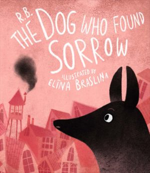 The_Dog_Who_Found_Sorrow_